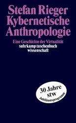 Kybernetische Anthropologie