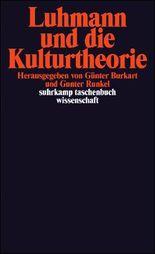 Luhmann und die Kulturtheorie