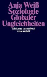 Soziologie Globaler Ungleichheiten (suhrkamp taschenbuch wissenschaft)