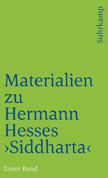 Materialien zu Hermann Hesses »Siddhartha«