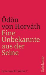 Eine Unbekannte aus der Seine und andere Stücke. Gesammelte Werke in 14 Bänden. Band 7