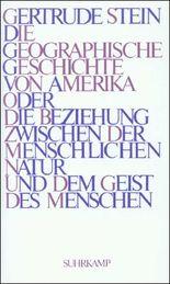 Die geographische Geschichte von Amerika oder Die Beziehung zwischen der menschlichen Natur und dem Geist des Menschen