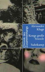 Kongs große Stunde - Chronik des Zusammenhangs