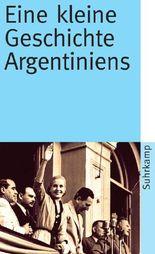Eine kleine Geschichte Argentiniens