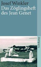 Das Zöglingsheft des Jean Genet