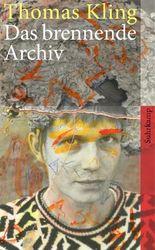 Das brennende Archiv