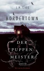 Bordertown – Der Puppenmeister