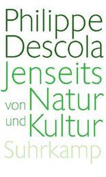 Jenseits von Natur und Kultur