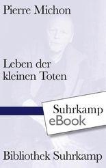 Leben der kleinen Toten (Bibliothek Suhrkamp)