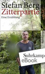 Zitterpartie: Eine Erzählung (suhrkamp taschenbuch)