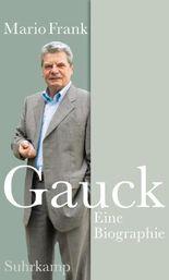 Gauck: Eine Biographie