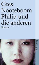 Philip und die anderen: Roman (suhrkamp taschenbuch)