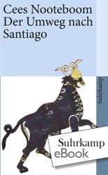 Der Umweg nach Santiago (suhrkamp taschenbuch)
