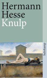 Knulp: Drei Geschichten aus dem Leben Knulps (suhrkamp taschenbuch)