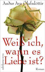 Weiß ich, wann es Liebe ist: Roman (suhrkamp taschenbuch)