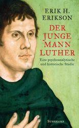 Der junge Mann Luther: Eine psychoanalytische und historische Studie (suhrkamp taschenbuch)