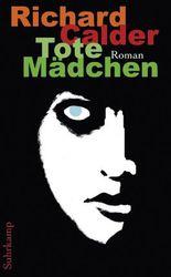Tote Mädchen: Roman (suhrkamp taschenbuch)