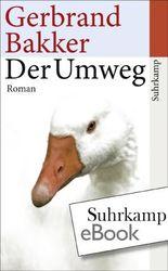 Der Umweg: Roman (suhrkamp taschenbuch)