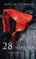 28 Minuten: Kriminalroman (suhrkamp taschenbuch)