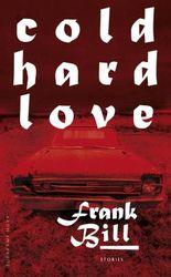 Cold Hard Love: Stories (suhrkamp taschenbuch)