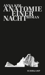 Anatomie einer Nacht: Roman