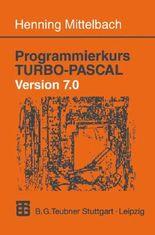 Programmierkurs Turbo Pascal Version 7.0