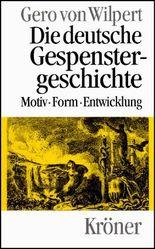 Die deutsche Gespenstergeschichte