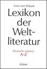 Lexikon der Weltliteratur - Deutsche Autoren