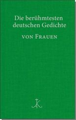 Die berühmtesten deutschen Gedichte von Frauen