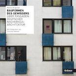 Bauformen des Gewissens: Über Fassaden deutscher Nachkriegsarchitektur
