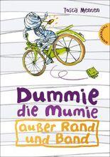 Dummie die Mumie, Band 1: Dummie, die Mumie außer Rand und Band
