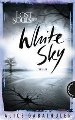 Lost Souls Ltd. 3: White Sky