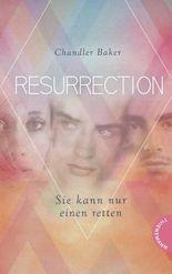 Resurrection – Sie kann nur einen retten