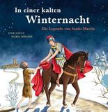 In einer kalten Winternacht - Die Legende von Sankt Martin