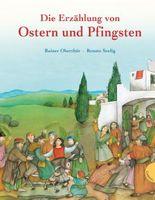 Die Erzählung von Ostern und Pfingsten