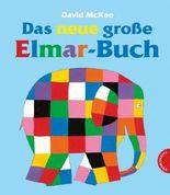 Elmar: Das neue große Elmar-Buch