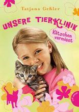 Unsere Tierklinik 2: Kätzchen vermisst