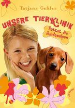 Unsere Tierklinik 3: Rettet die Hundewelpen