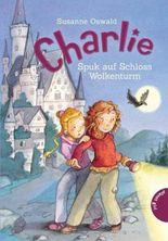 Charlie, Band 2: Spuk auf Schloss Wolkenturm