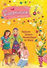 Die Zaubermädchen 8: Nature-Sisters: Hexenchaos im Wald