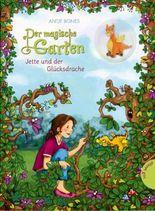 Der magische Garten - Jette und der Glücksdrache