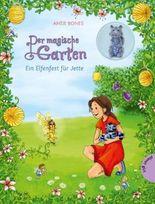 Der magische Garten -  Ein Elfenfest für Jette