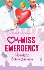 Miss Emergency - Überdosis Schmetterlinge