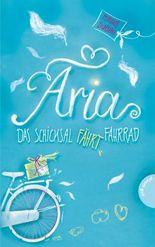 Aria - Das Schicksal fährt Fahrrad