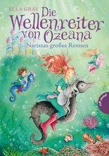 Die Wellenreiter von Ozeana 1: Narissas großes Rennen