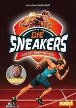 Die Sneakers: und der Supersprinter