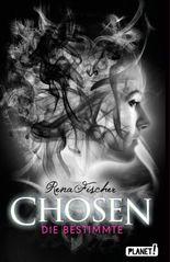 Chosen - Die Bestimmte