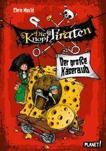 Die Knopf-Piraten 1: Der große Käseraub