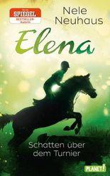 Elena - Schatten über dem Turnier