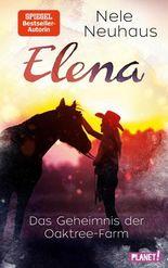 Elena – Ein Leben für Pferde 4: Das Geheimnis der Oaktree-Farm